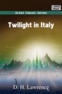 Twilight in Italy 9788132015697