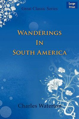 Wanderings in South America 9788132007203