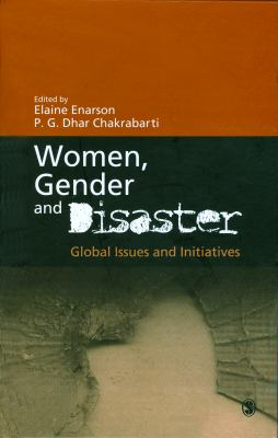 Women, Gender and Disaster: Global Issues and Initiatives 9788132101482