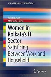 Women in Kolkata's IT Sector: Satisficing Between Work and Household 21604584