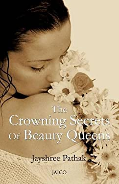Crowning Secrets of Beauty Queens, India