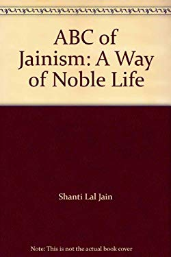 ABC of Jainism: A Way of Noble Life