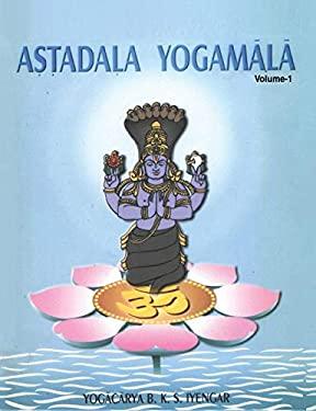 Astadala Yogamala: Collected Works Vol.1