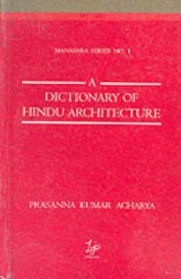 Dictionary of Hindu Architecture