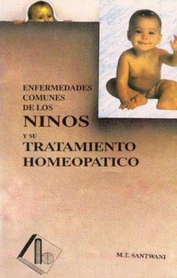 Enfermedades Comunes de Los Ninos y Su Tratamiento Homeopatico 9788170211440