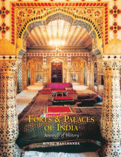 Forts & Palaces of India: Sentinels of History 9788174363817