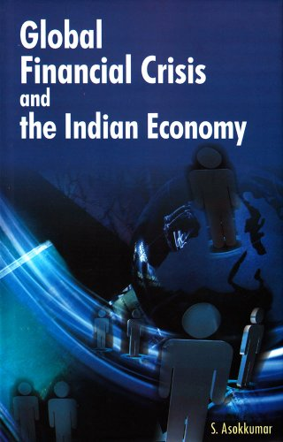 Global Financial Crisis and the Indian Economy 9788177082333