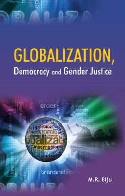 Globalization, Democracy and Gender Justice 9788177083057