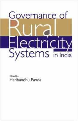 Governance of Rural Electricity Systems in India 9788171886036