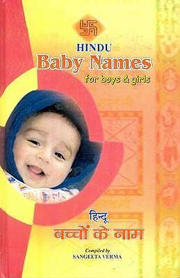 Hindu Baby Names: 2100 Beautiful Names for Boys and Girls - Roman-Hindi-English 9788176503280