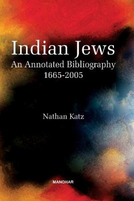 Indian Jews: An Annotated Bibliography (1665-2005) 9788173049804