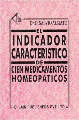Indicador Caracteristico de Cien Medicamentos Homeopaticos Comprendiendo Los Trienta del Dr Muller 9788170212560