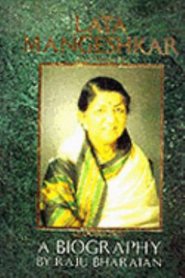 Lata Mangeshkar: A Biography