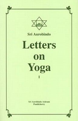 Letters on Yoga, Vol. I 9788170580072