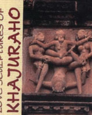 Love Sculptures of Khajuraho 9788174370112