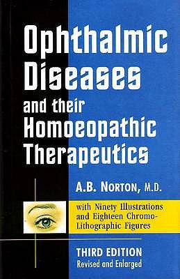 Opthalmic Diseases & Their Homoeopathic Therapeutics 9788170215875