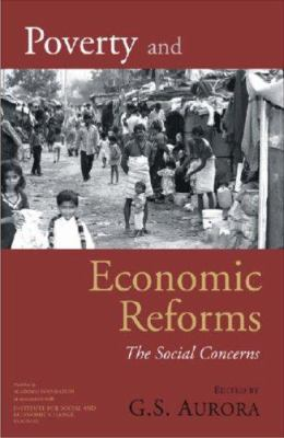 Poverty and Economic Reforms: The Social Concerns 9788171883929