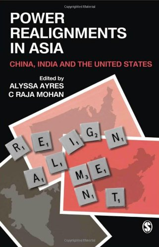 Power Realignments in Asia: China, India, and the United States 9788178299488