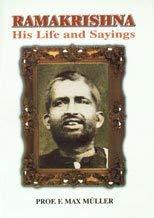 Ramakrishna ; His Life and Sayings