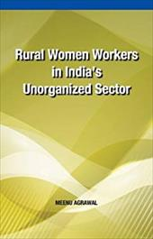 Rural Women Workers in India's Unorganized Sector 19842432