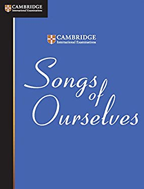 Songs of Ourselves: The University of Cambridge International Examinations Anthology of Poetry in English 9788175962484