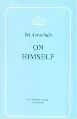 Sri Aurobindo on Himself 9788170580195