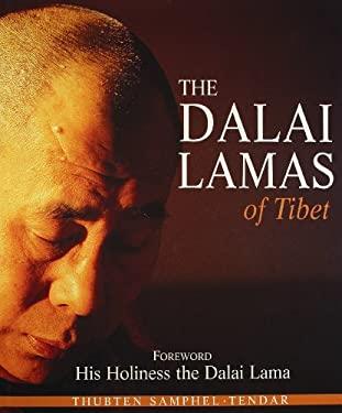 The Dalai Lamas of Tibet