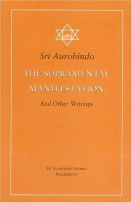 The Supramental Manifestation & Other Writings 9788170581093