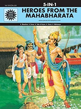 5 in 1: Heroes From the Mahabharata (Amar Chitra Katha 5 in 1 Series)