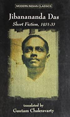Short Fiction: 1931-1933 (Modern Indian classics)
