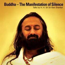 Buddha - The Manifestation of Silence