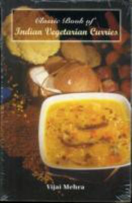 Classic Book of Indian Vegetarian Curries 9788187155065