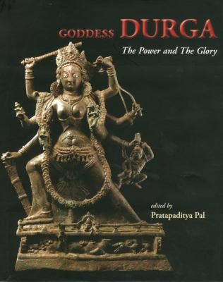 Goddess Durga: The Power and the Glory 9788185026930
