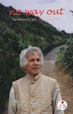 No Way Out: Conversations with U. G. Krishnamurti