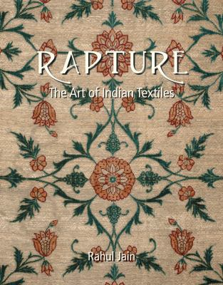 Rapture: The Art of Indian Textiles 9788189738808