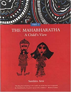 The Mahabharatha: A Child's View: Volume 2 9788186211717