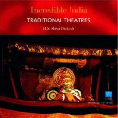 Traditional Theatres Incredible India 9788183280754