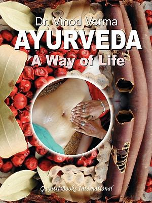 Ayurveda: A Way of Life 9788190172271