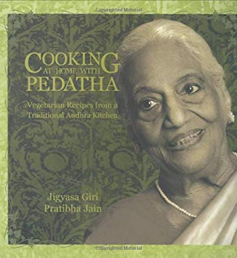 Cooking at Home with Pedatha: Vegetarian Recipes from a Traditional Andhra Kitchen 9788190299305