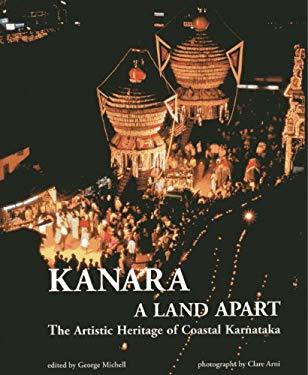 Kanara: Land Apart, the Artistic Heritage of Coastal Kamataka 9788192110639