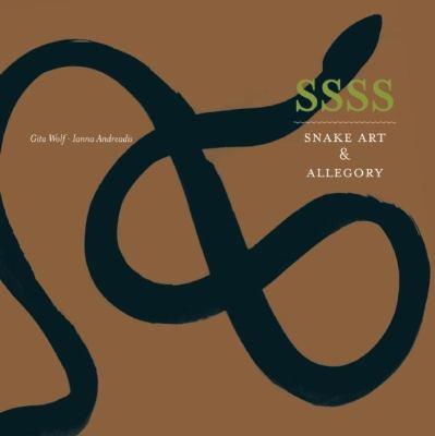 Ssss: Snake Art & Allegory 9788190675666