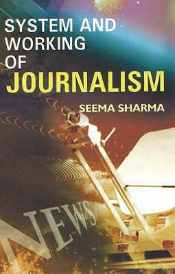 System and Working of Journalism 9788190309837