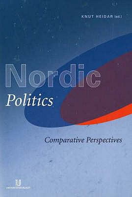 Nordic Politics: Comparative Perspectives 9788215006284