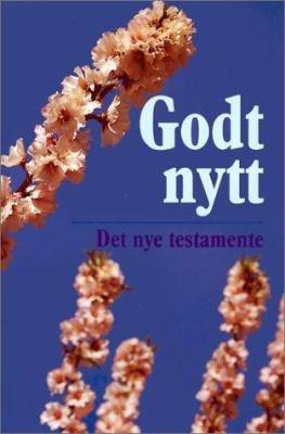 Godt Nytt Det Nye Testamente 9788254102701