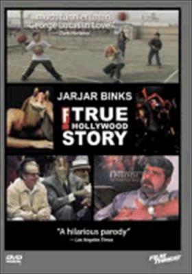 Jar Jar Binks: The F! True Hollywood Story