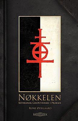 Nkkelen: Sethiansk Gnostisisme I Praksis 9788299824309
