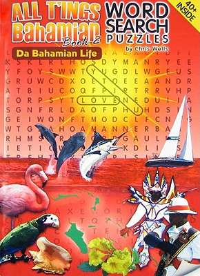 Da Bahamian Life: Word Search Puzzles
