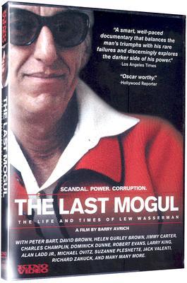 The Last Mogul: The Life & Times of Lew Wasserman