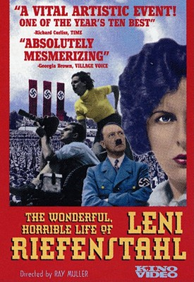 Wonderful Horrible Life of Lena Reifenstahl