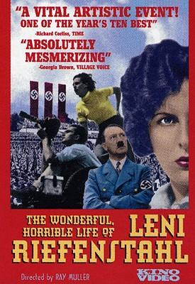 Wonderful Horrible Life of Leni Riefenstahl